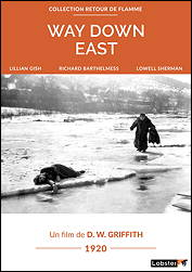 WAY DOWN EAST - D. W. Griffith